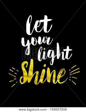Let Your Light Shine Bible Scripture Art Christian Concept with Gold Shine Letters and Light Rays White and Gold on Black Background