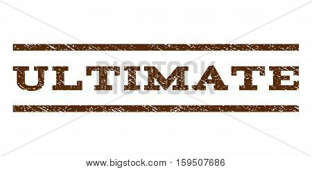 Ultimate watermark stamp. Text tag between horizontal parallel lines with grunge design style. Rubber seal brown stamp with scratched texture. Vector ink imprint on a white background.