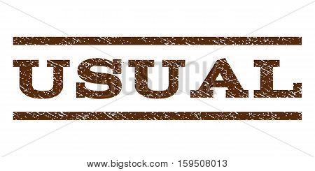 Usual watermark stamp. Text caption between horizontal parallel lines with grunge design style. Rubber seal brown stamp with dirty texture. Vector ink imprint on a white background.