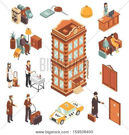 Hotel isometric icons set with modern multistory hotel building yellow taxi car reception bellman maid and visitors persons vector illustration