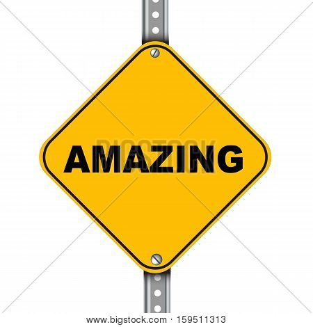 Yellow Road Sign Of Amazing
