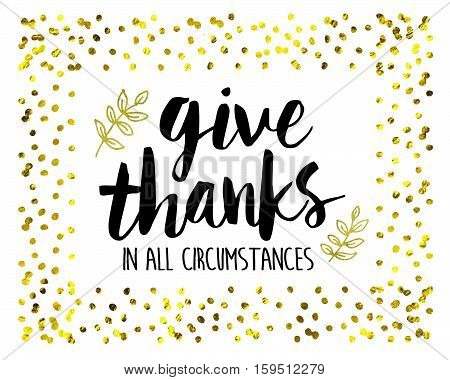 Give Thanks in all circumstances Bible Scripture Art