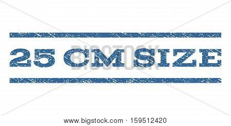 25 cm Size watermark stamp. Text tag between horizontal parallel lines with grunge design style. Rubber seal cobalt blue stamp with dust texture. Vector ink imprint on a white background.