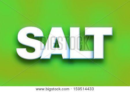 Salt Concept Colorful Word Art