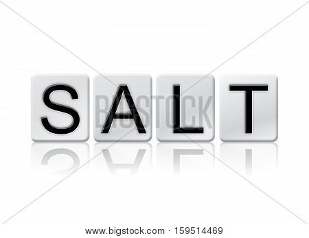 Salt Isolated Tiled Letters Concept And Theme