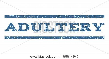 Adultery watermark stamp. Text caption between horizontal parallel lines with grunge design style. Rubber seal cobalt blue stamp with unclean texture. Vector ink imprint on a white background.