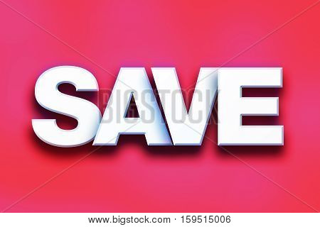 Save Concept Colorful Word Art