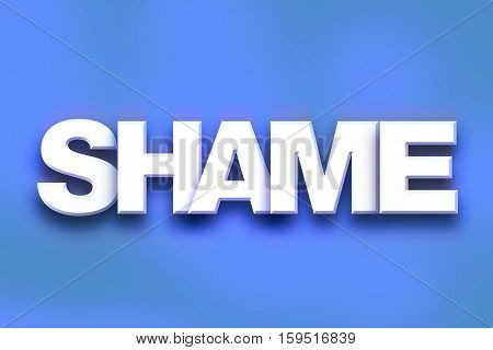 Shame Concept Colorful Word Art