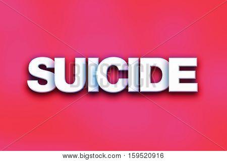 Suicide Concept Colorful Word Art