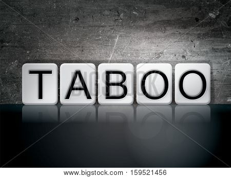 Taboo Tiled Letters Concept And Theme