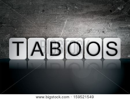 Taboos Tiled Letters Concept And Theme