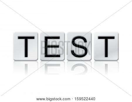 Test Isolated Tiled Letters Concept And Theme