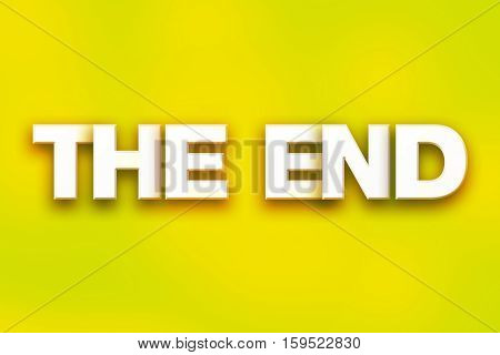 The End Concept Colorful Word Art