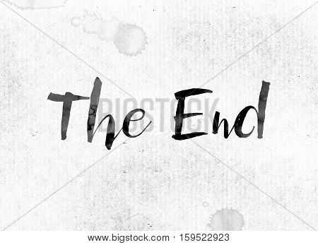 The End Concept Painted In Ink