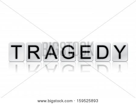Tragedy Isolated Tiled Letters Concept And Theme