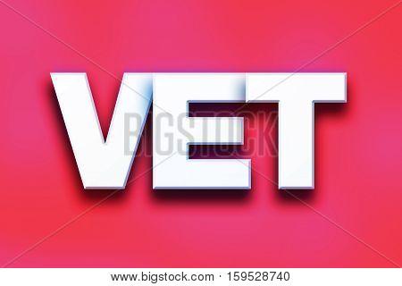 Vet Concept Colorful Word Art