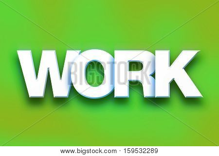 Work Concept Colorful Word Art