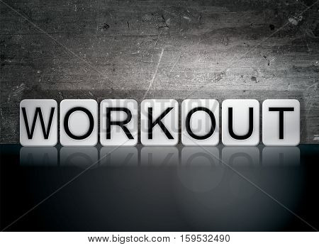 Workout Tiled Letters Concept And Theme