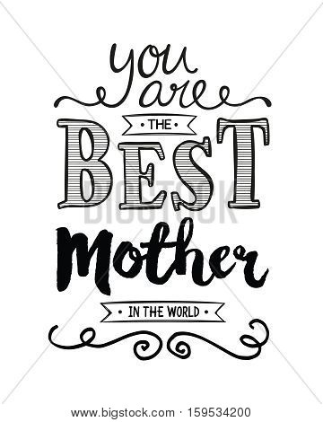 You are the Best Mother in the World Typography Art Design Printable Card