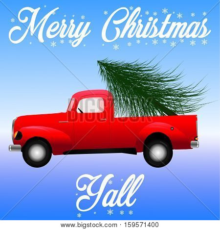 Red retro truck haling christmas tree. Merry Christmas y'all verbiage on a blue and white gradient background.