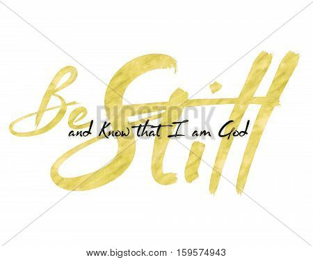 Be Still and Know Bible Scripture Typography Design poster