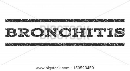 Bronchitis watermark stamp. Text tag between horizontal parallel lines with grunge design style. Rubber seal gray stamp with dust texture. Vector ink imprint on a white background.