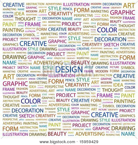 DESIGN. Word collage on white background. Vector illustration. Illustration with different association terms.