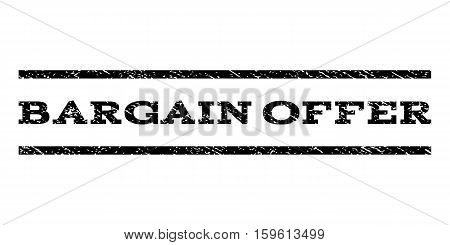 Bargain Offer watermark stamp. Text tag between horizontal parallel lines with grunge design style. Rubber seal black stamp with dirty texture. Vector ink imprint on a white background.