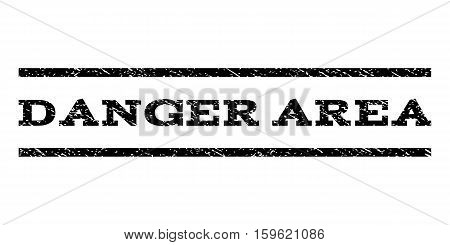 Danger Area watermark stamp. Text caption between horizontal parallel lines with grunge design style. Rubber seal black stamp with dust texture. Vector ink imprint on a white background.