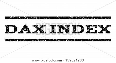 Dax Index watermark stamp. Text tag between horizontal parallel lines with grunge design style. Rubber seal black stamp with scratched texture. Vector ink imprint on a white background.