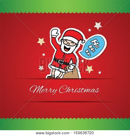 Hand drawn Santa Claus and ho ho ho speech bubble greeting card with Merry Christmas lettering vector illustration Eps 10.