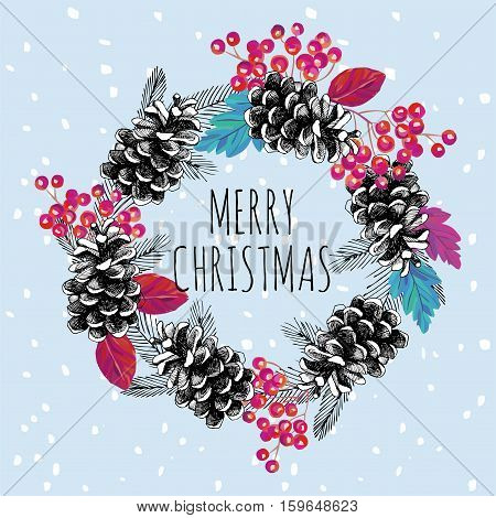 Christmas wreath. Hand drawn cone ashberry and leaves illustration