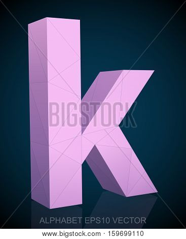 Abstract Pink 3D polygonal lowercase letter K with reflection. Low poly alphabet collection. EPS 10 vector illustration.