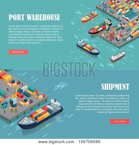 Port warehouse and shipment banner. Cargo containers transshipped between transport vehicles, for onward transportation. Platform supply vessel. Logistic support of goods, tools, equipment. Vector