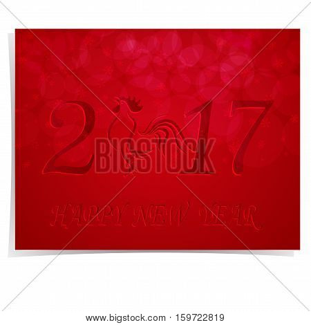 2017 Fire Rooster. The inscription is made embossed on a red gradient background. Greeting Card Happy New Year. Christmas vector illustration