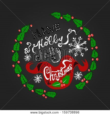 Round lettering card for Xmas Christmas holiday season with snowflake red ribbon and holly