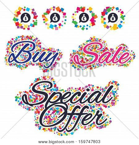 Sale confetti labels and banners. Money bag icons. Dollar, Euro, Pound and Yen speech bubbles symbols. USD, EUR, GBP and JPY currency signs. Special offer sticker. Vector