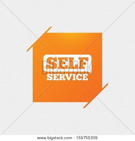 Self service sign icon. Maintenance button. Orange square label on pattern. Vector