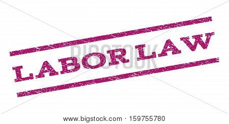 Labor Law watermark stamp. Text tag between parallel lines with grunge design style. Rubber seal stamp with scratched texture. Vector purple color ink imprint on a white background.