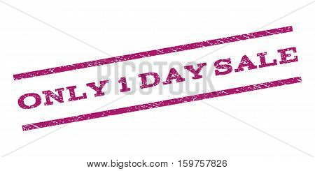 Only 1 Day Sale watermark stamp. Text tag between parallel lines with grunge design style. Rubber seal stamp with unclean texture. Vector purple color ink imprint on a white background.