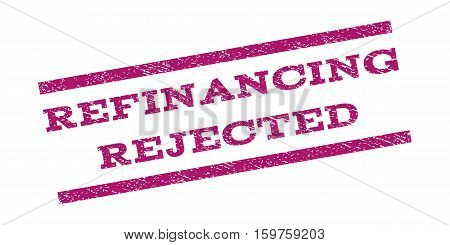 Refinancing Rejected watermark stamp. Text caption between parallel lines with grunge design style. Rubber seal stamp with dirty texture. Vector purple color ink imprint on a white background.