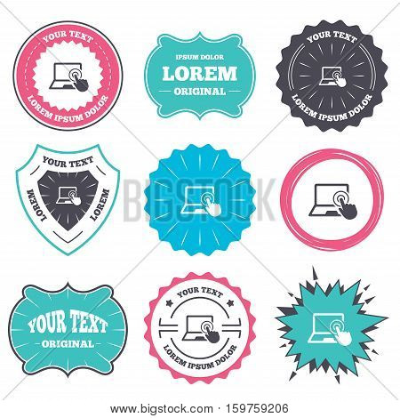 Label and badge templates. Touch screen laptop sign icon. Hand pointer symbol. Retro style banners, emblems. Vector
