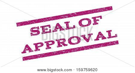 Seal Of Approval watermark stamp. Text caption between parallel lines with grunge design style. Rubber seal stamp with dirty texture. Vector purple color ink imprint on a white background.