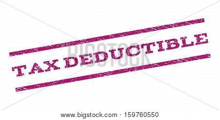 Tax Deductible watermark stamp. Text tag between parallel lines with grunge design style. Rubber seal stamp with unclean texture. Vector purple color ink imprint on a white background.
