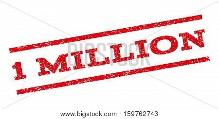 1 Million watermark stamp. Text caption between parallel lines with grunge design style. Rubber seal stamp with unclean texture. Vector red color ink imprint on a white background.