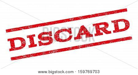 Discard watermark stamp. Text caption between parallel lines with grunge design style. Rubber seal stamp with dust texture. Vector red color ink imprint on a white background.