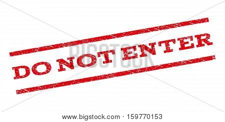 Do Not Enter watermark stamp. Text caption between parallel lines with grunge design style. Rubber seal stamp with unclean texture. Vector red color ink imprint on a white background.