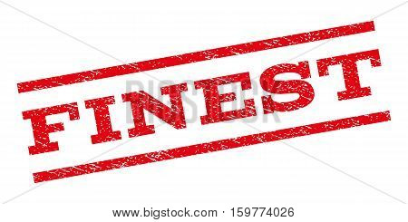 Finest watermark stamp. Text caption between parallel lines with grunge design style. Rubber seal stamp with dust texture. Vector red color ink imprint on a white background.