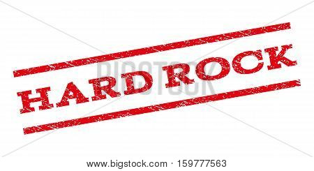 Hard Rock watermark stamp. Text tag between parallel lines with grunge design style. Rubber seal stamp with dirty texture. Vector red color ink imprint on a white background.