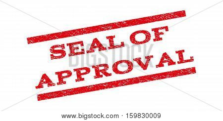 Seal Of Approval watermark stamp. Text caption between parallel lines with grunge design style. Rubber seal stamp with dust texture. Vector red color ink imprint on a white background.